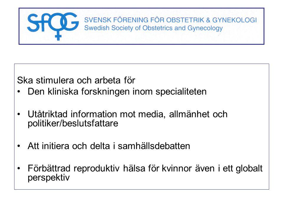 Ska stimulera och arbeta för Den kliniska forskningen inom specialiteten Utåtriktad information mot media, allmänhet och politiker/beslutsfattare Att