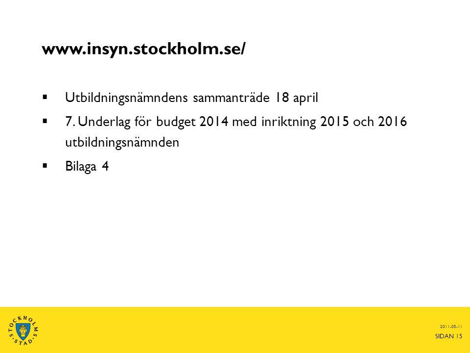 www.insyn.stockholm.se/  Utbildningsnämndens sammanträde 18 april  7.
