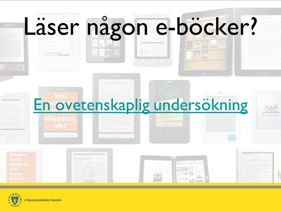 Läser någon e-böcker? En ovetenskaplig undersökning