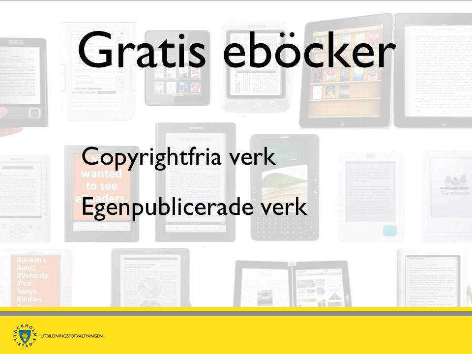 Gratis eböcker Copyrightfria verk Egenpublicerade verk