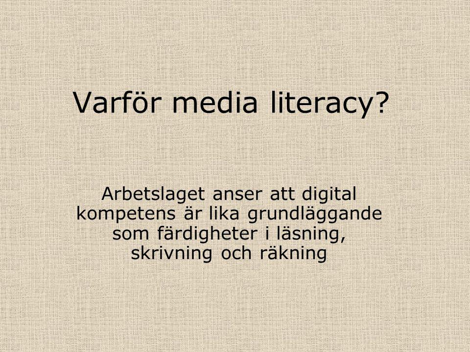 Varför media literacy.