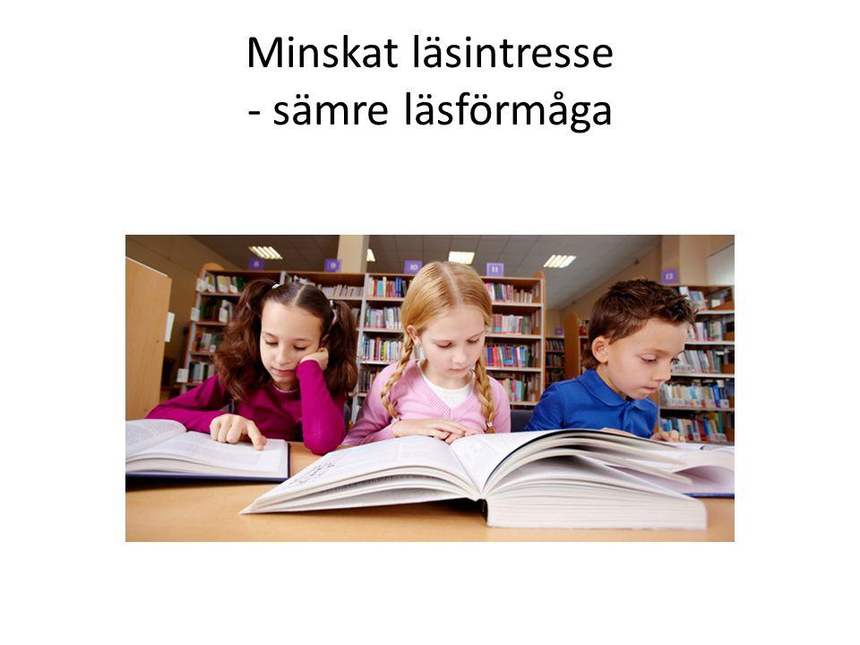 Minskat läsintresse - sämre läsförmåga