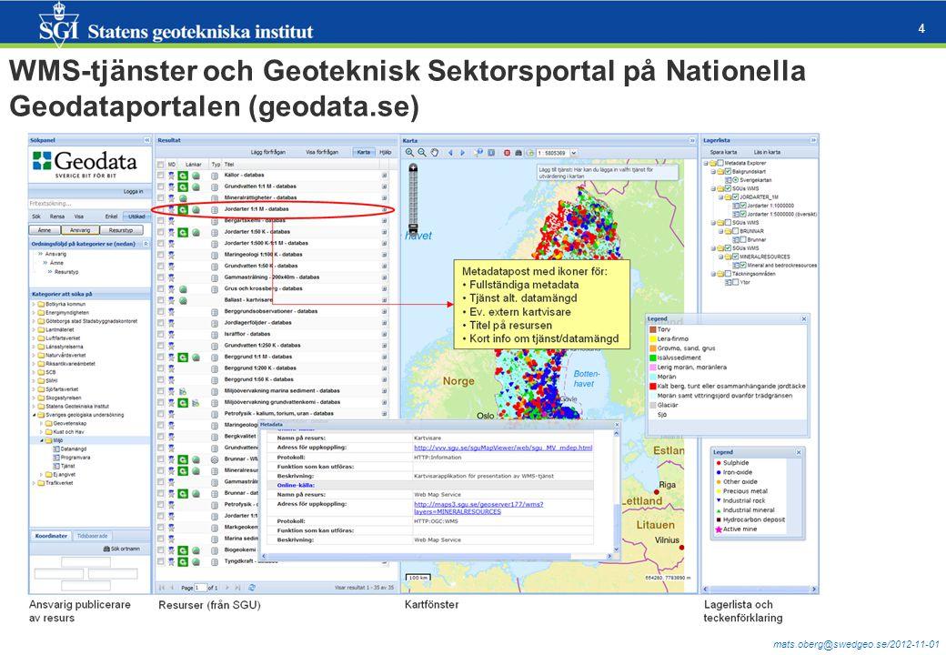 mats.oberg@swedgeo.se/2012-11-01 4 WMS-tjänster och Geoteknisk Sektorsportal på Nationella Geodataportalen (geodata.se)