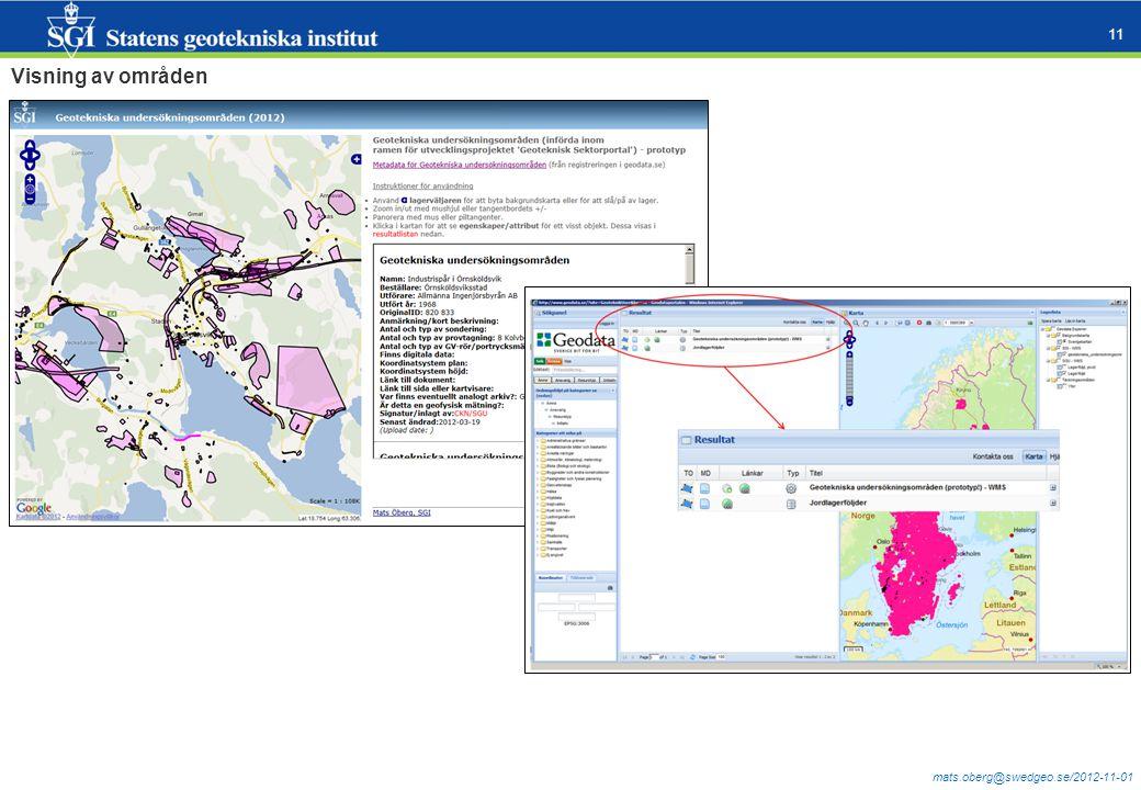 mats.oberg@swedgeo.se/2012-11-01 11 Visning av områden
