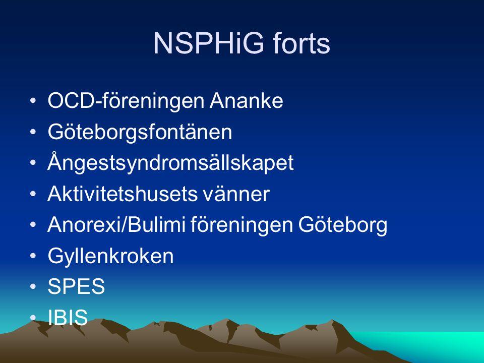 NSPHiG forts OCD-föreningen Ananke Göteborgsfontänen Ångestsyndromsällskapet Aktivitetshusets vänner Anorexi/Bulimi föreningen Göteborg Gyllenkroken SPES IBIS