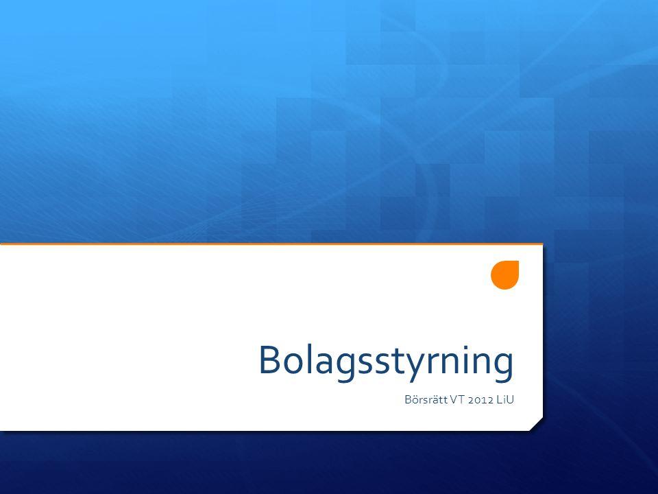 Bolagsstyrning Börsrätt VT 2012 LiU