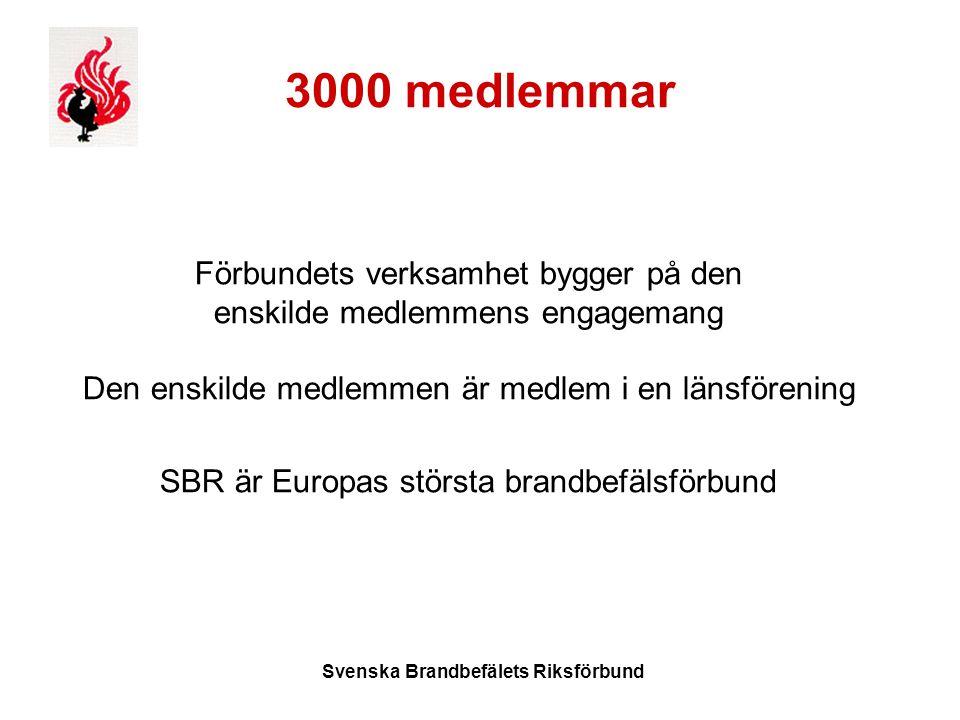 Svenska Brandbefälets Riksförbund 3000 medlemmar Förbundets verksamhet bygger på den enskilde medlemmens engagemang Den enskilde medlemmen är medlem i en länsförening SBR är Europas största brandbefälsförbund