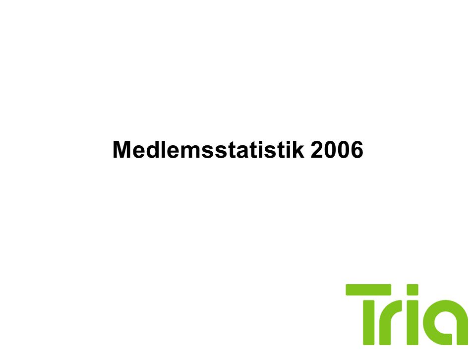 Medlemsstatistik 2006