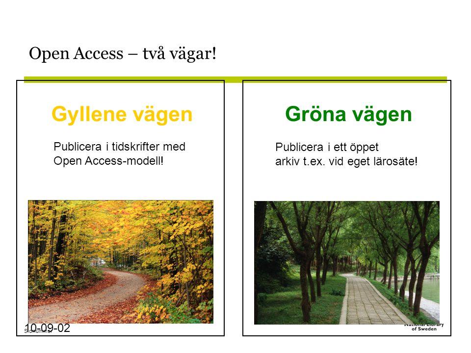 Sidnummer 10-09-02 Open Access – två vägar.