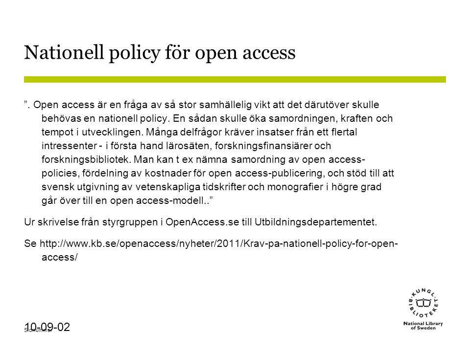 Sidnummer 10-09-02 Nationell policy för open access .