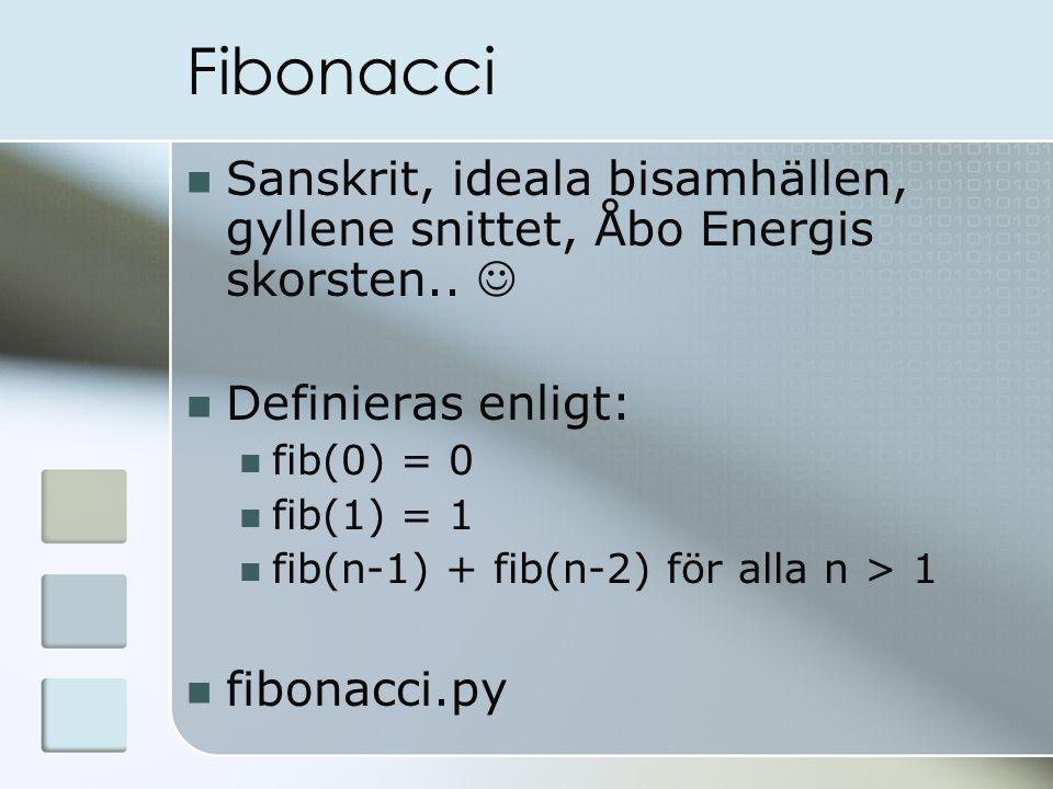 Fibonacci Sanskrit, ideala bisamhällen, gyllene snittet, Åbo Energis skorsten..