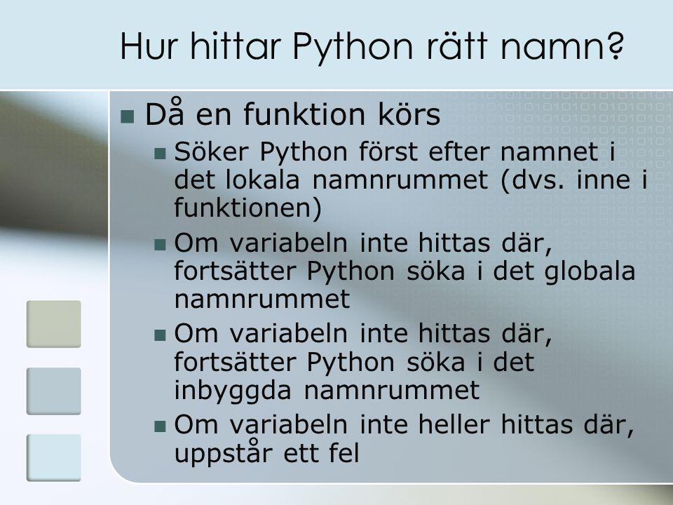 Hur hittar Python rätt namn.