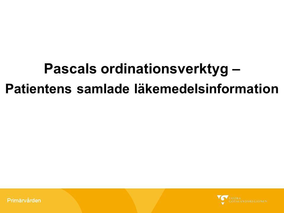 Primärvården Pascals ordinationsverktyg – Patientens samlade läkemedelsinformation