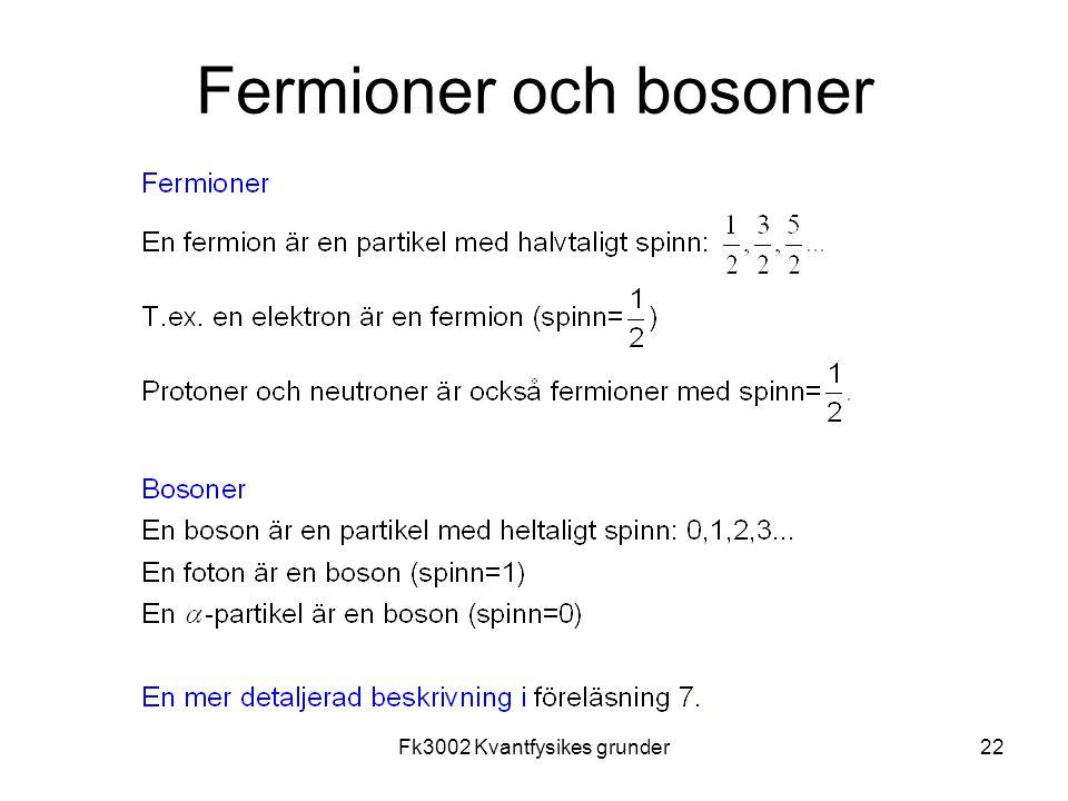 Fk3002 Kvantfysikes grunder22 Fermioner och bosoner