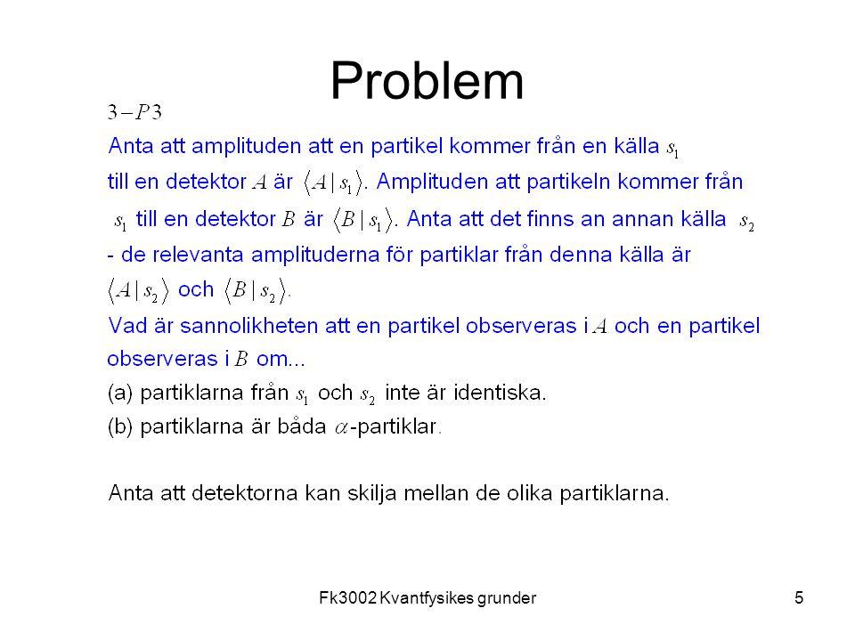 Fk3002 Kvantfysikes grunder5 Problem