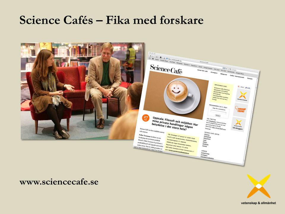 Science Cafés – Fika med forskare www.sciencecafe.se