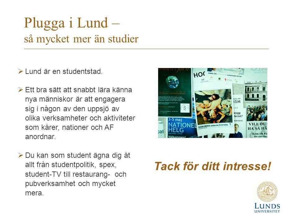 Plugga i Lund – så mycket mer än studier  Lund är en studentstad.  Ett bra sätt att snabbt lära känna nya människor är att engagera sig i någon av d