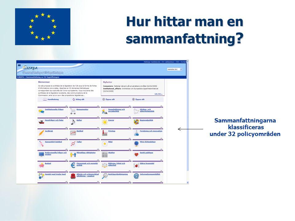 Hur hittar man en sammanfattning Sammanfattningarna klassificeras under 32 policyområden