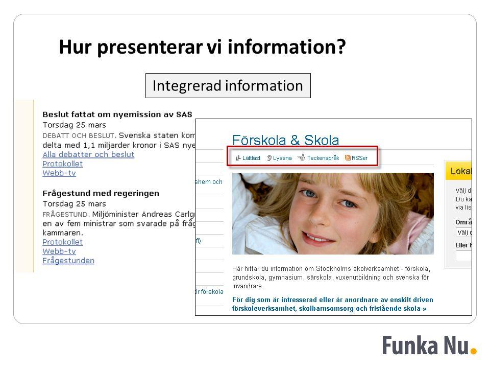 Hur presenterar vi information? Integrerad information