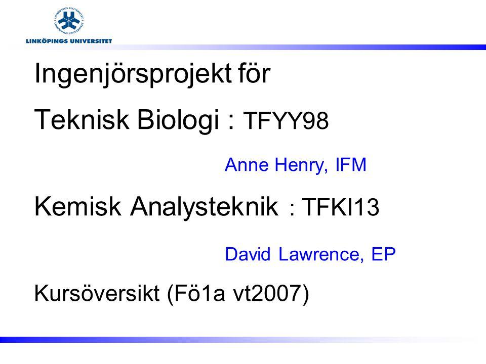 Fö1a-VT2007 TFYY98/TFKI13 - A.Henry/D.Lawrence 2 Innehåll Kursfakta Kursmål Bakgrund och CDIO  Kursmoment Föreläsningar Projektet Schemat Kurslitteratur Examination Webbplatsen Vad göra nu…?