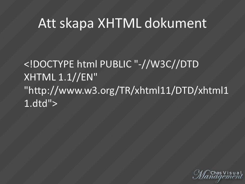 Att skapa XHTML dokument
