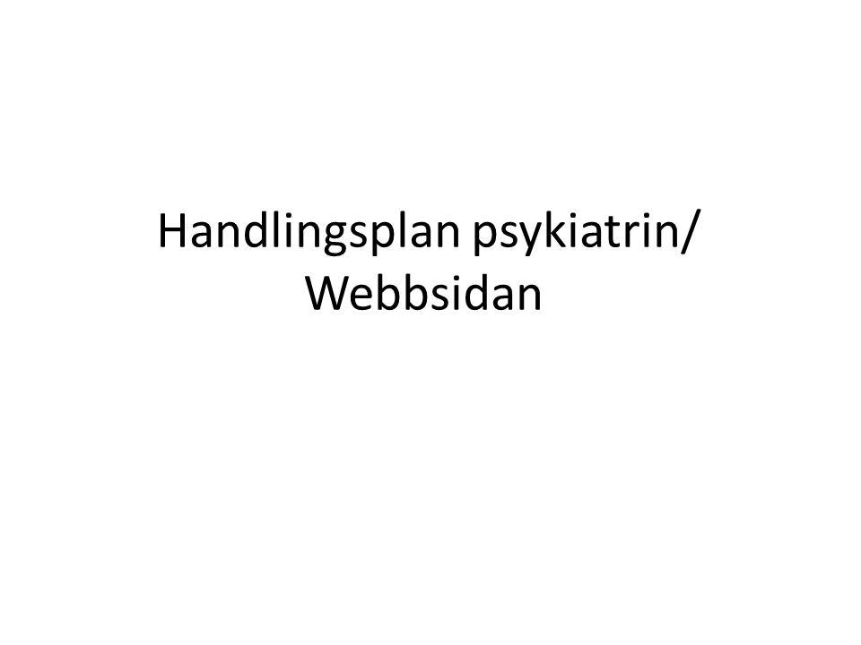 Handlingsplan psykiatrin/ Webbsidan