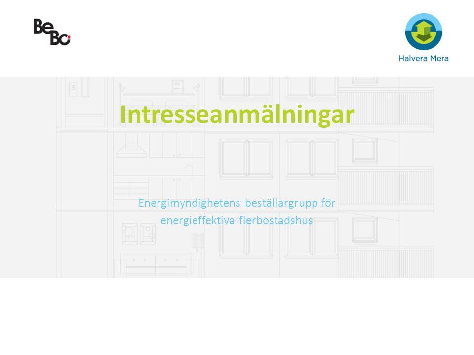 Intresseanmälningar Energimyndighetens beställargrupp för energieffektiva flerbostadshus