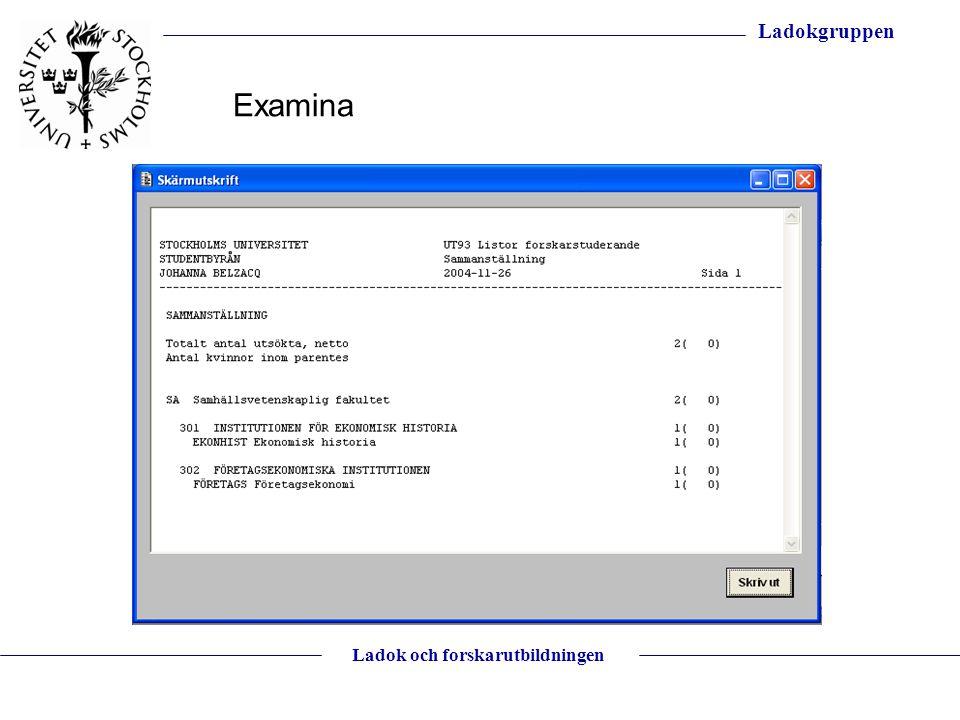 Ladokgruppen Ladok och forskarutbildningen Examina