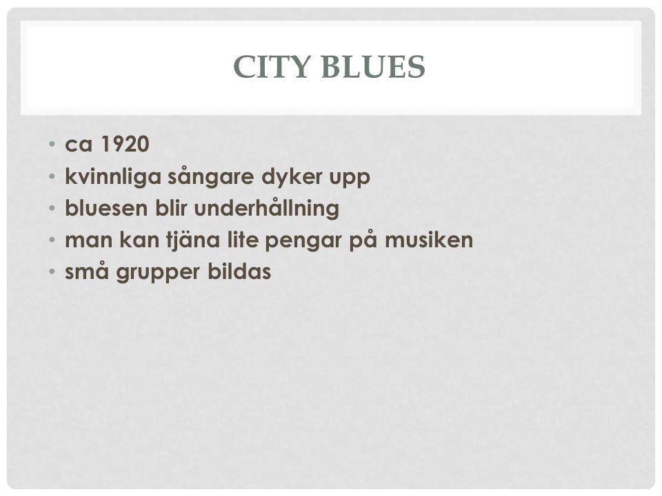 BESSIE SMITH f.1894 Stor röst Över 160 inspelningar The Empress of the Blues Smith sjöng en dramatisk, djupt sorglig form av blues Låtarna Baby won't you Please Come Home Empty Bed Blues