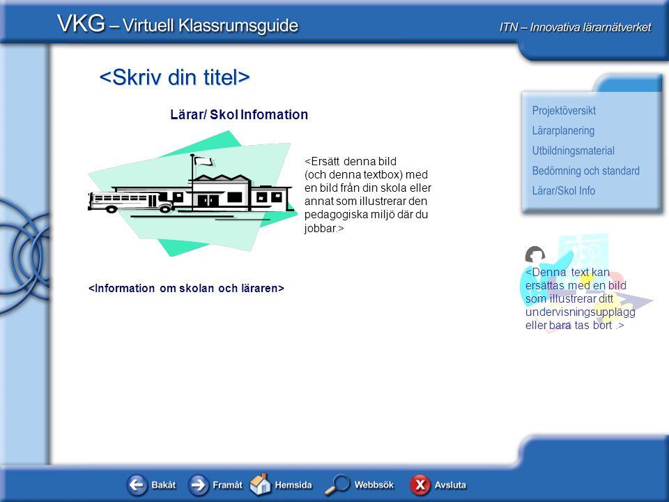 Lärar/ Skol Infomation