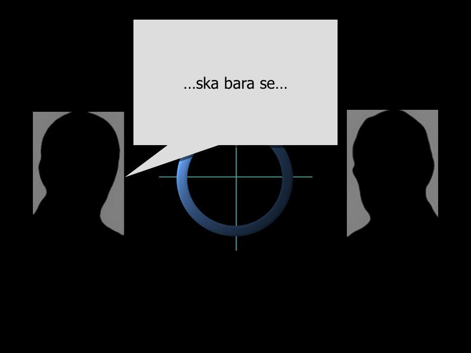 …ska bara se…
