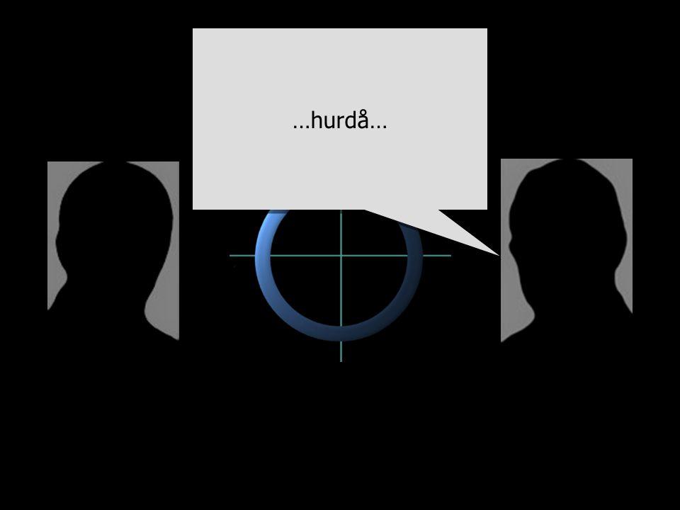 …hurdå…