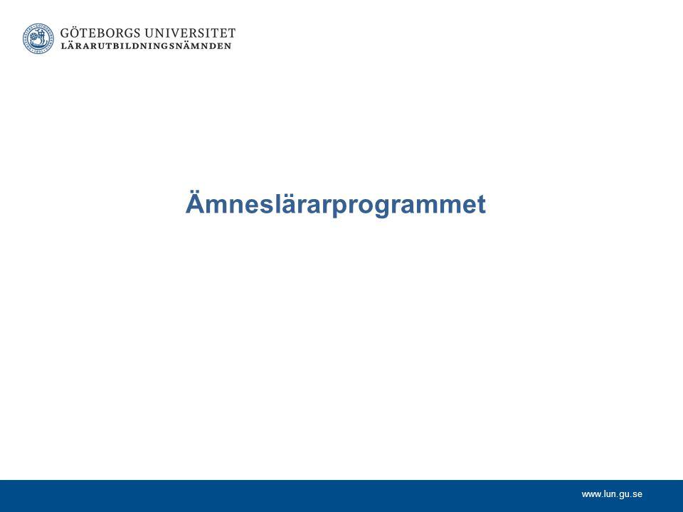 www.lun.gu.se Ämneslärarprogrammet