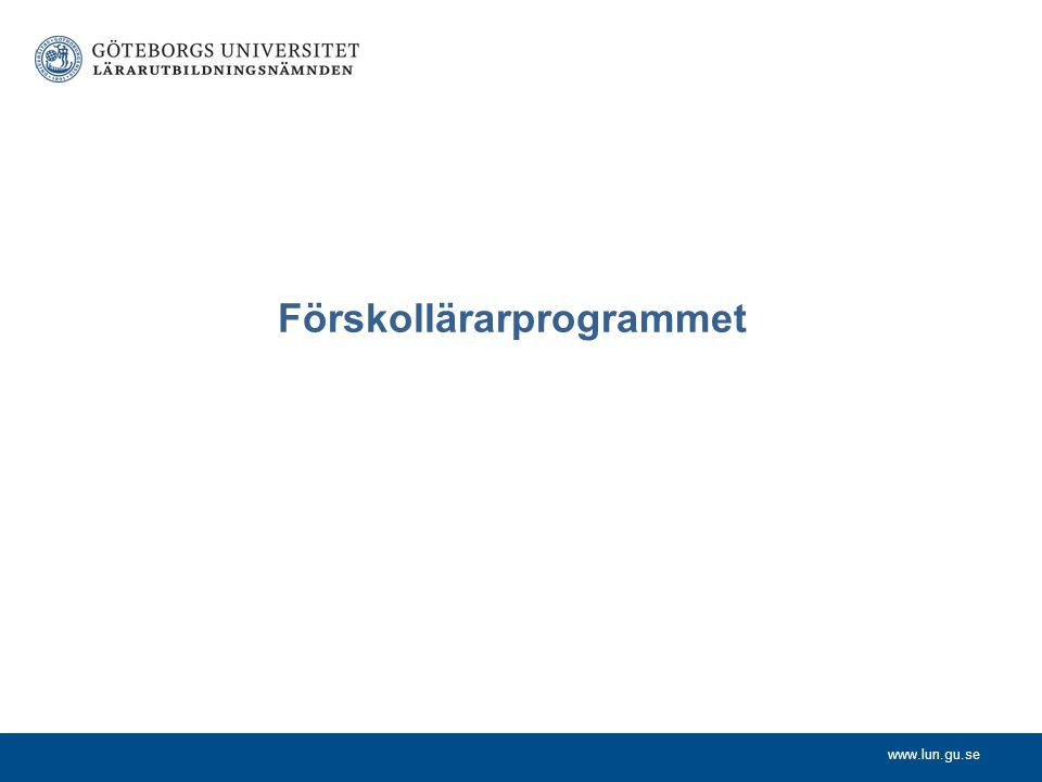 www.lun.gu.se Förskollärarprogrammet