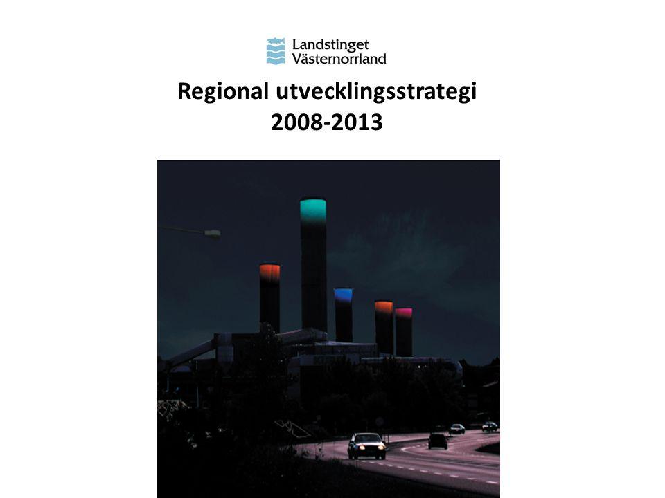 Regional utvecklingsstrategi 2008-2013
