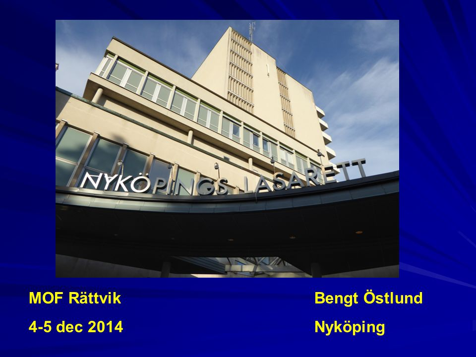MOF Rättvik 4-5 dec 2014 Bengt Östlund Nyköping