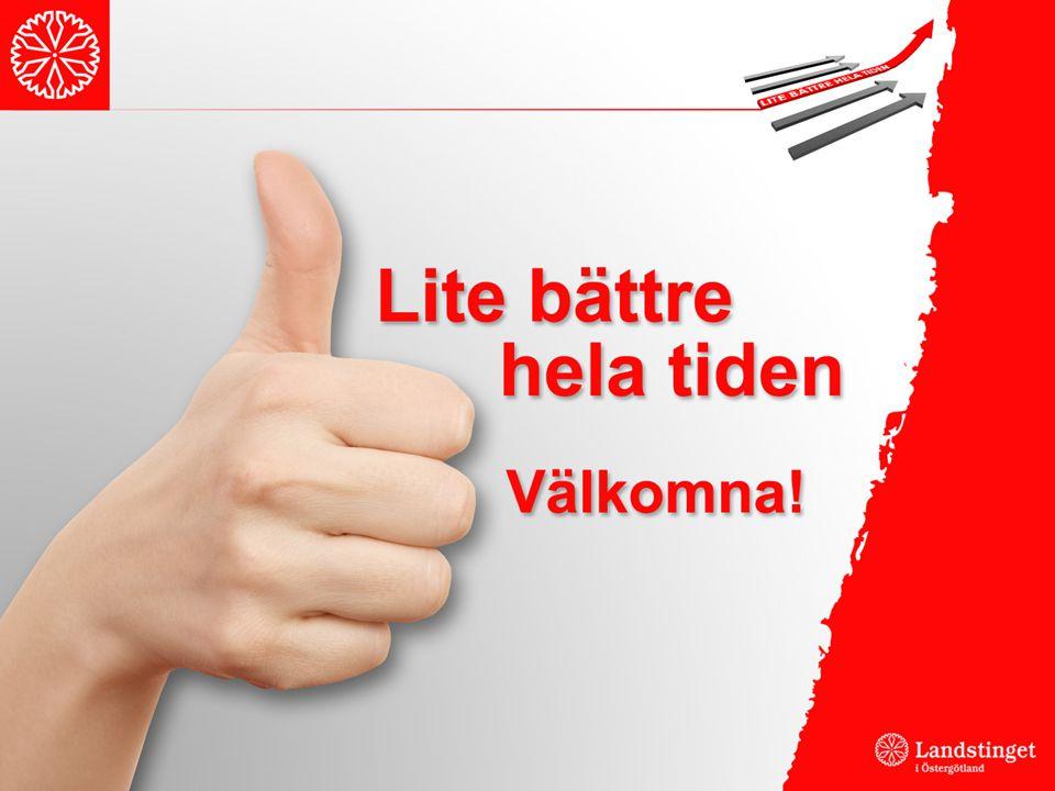 Program Inledning -Barbro Naroskyin, landstingsdirektör, Martin Magnusson, utvecklingschef Varför är Jönköping så bra.