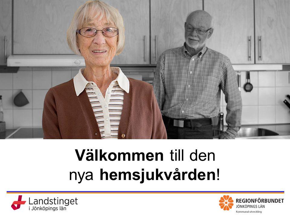 KomHem – vård, omsorg och rehab nära dig 2015-03-28 Uppdraget Skatteväxling för hemsjukvården i Jönköpings län.