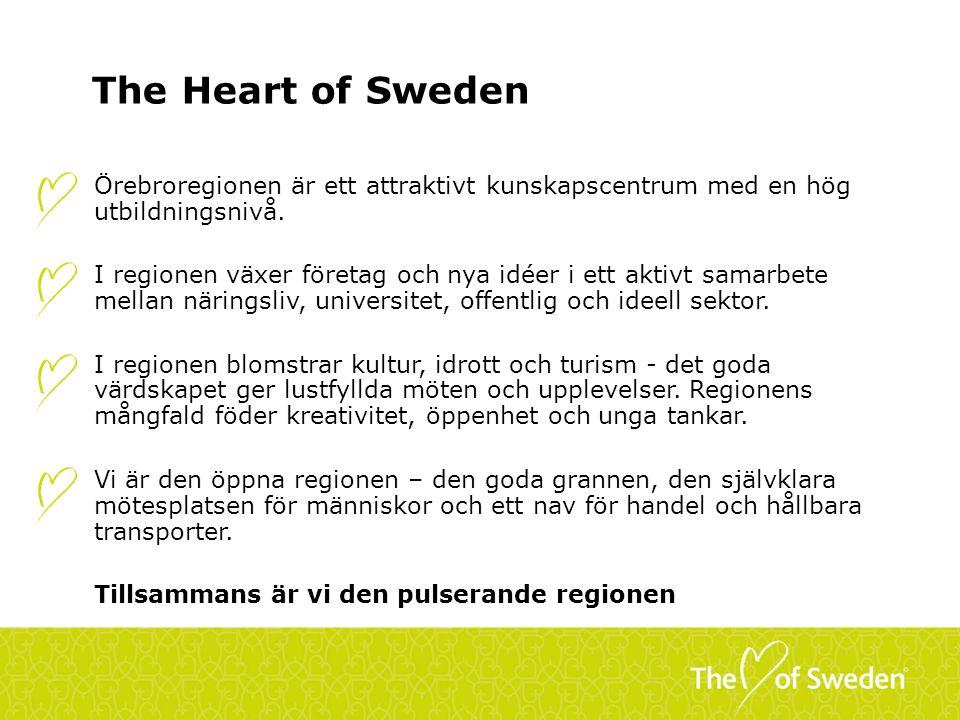 The Heart of Sweden Örebroregionen är ett attraktivt kunskapscentrum med en hög utbildningsnivå. I regionen växer företag och nya idéer i ett aktivt s