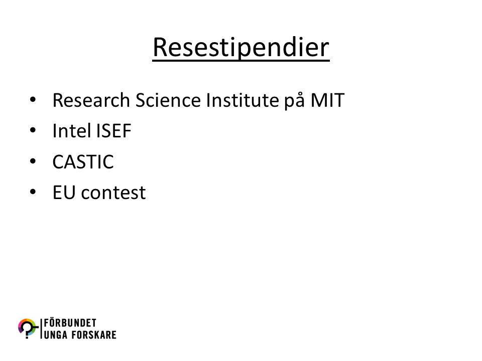 Resestipendier Research Science Institute på MIT Intel ISEF CASTIC EU contest