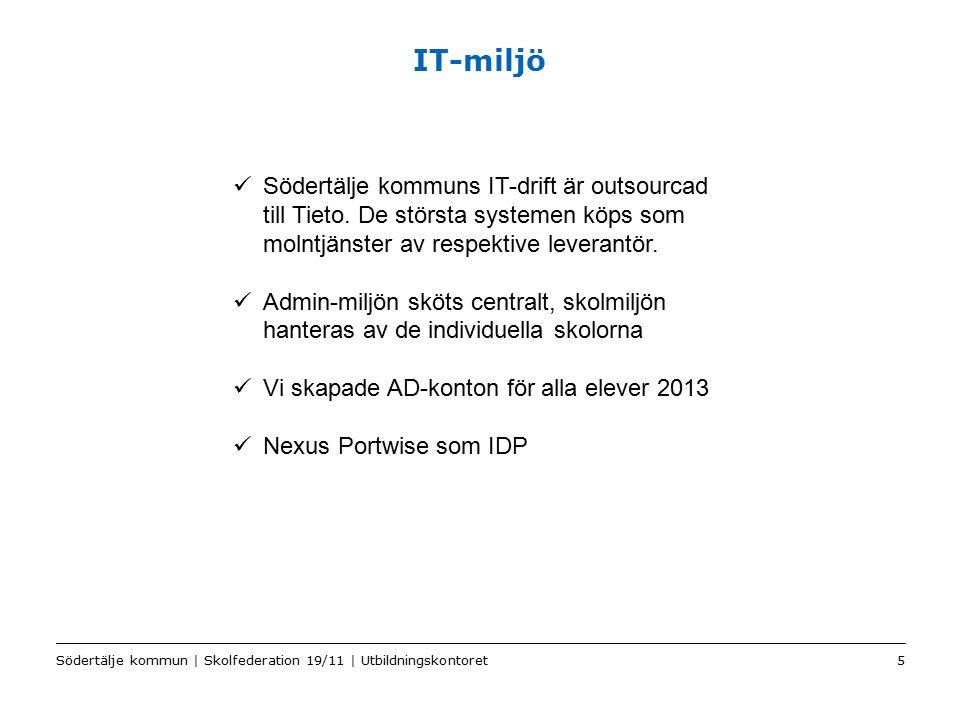 Color2 Sv IT-miljö Södertälje kommun | Skolfederation 19/11 | Utbildningskontoret5 Södertälje kommuns IT-drift är outsourcad till Tieto. De största sy