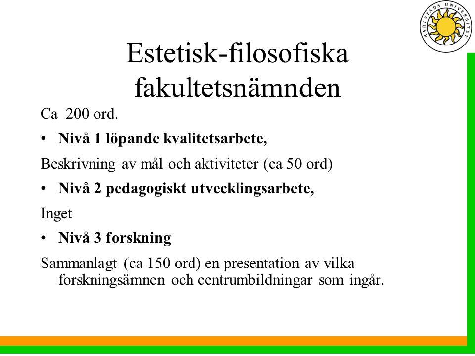 Estetisk-filosofiska fakultetsnämnden Ca 200 ord.