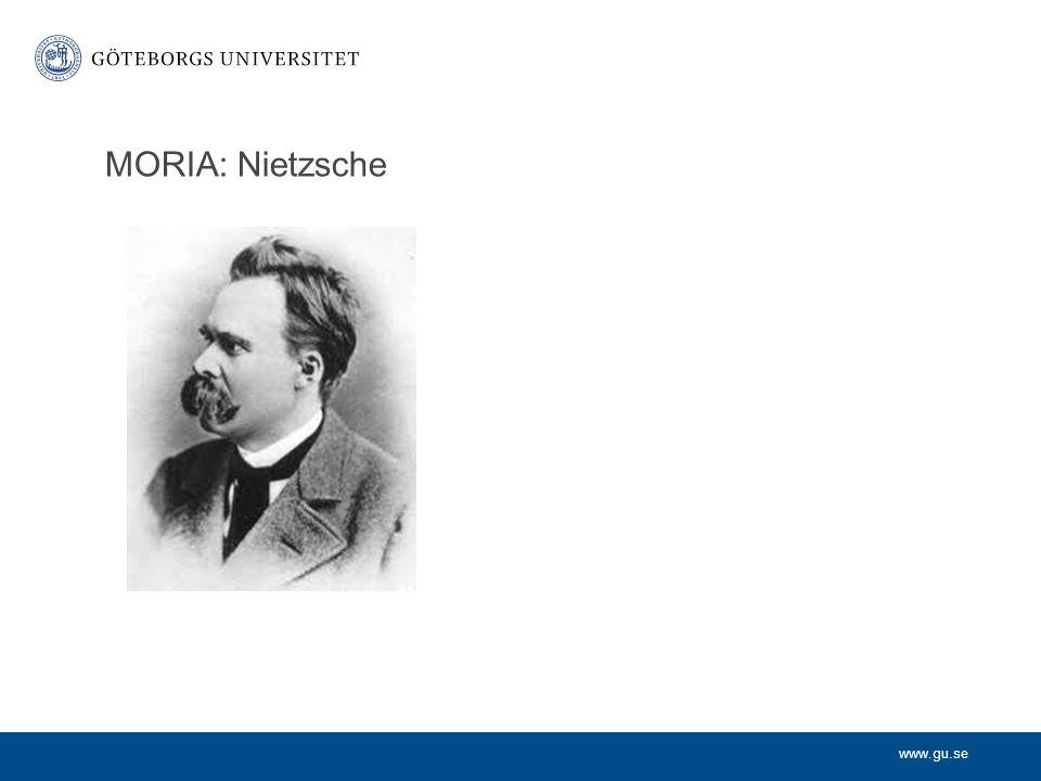 www.gu.se Nietzsche (1844-1900) Slavmoral och Herremoral Resentment, samvete och skuld Det genetiska felslutet Gud är död och övermänniskan