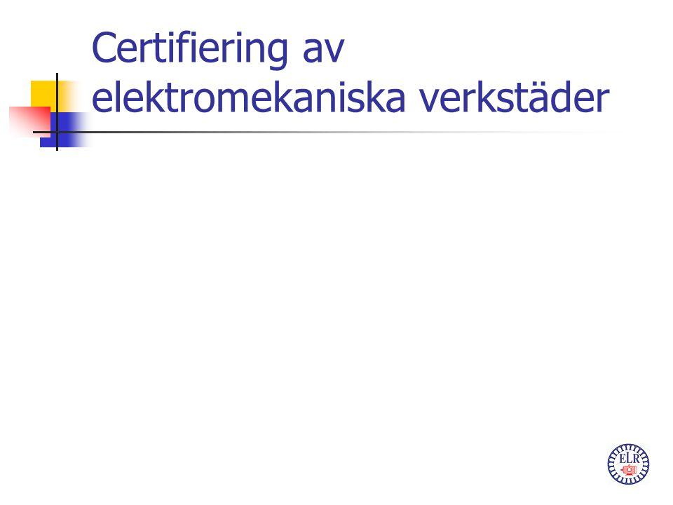 Certifiering av elektromekaniska verkstäder