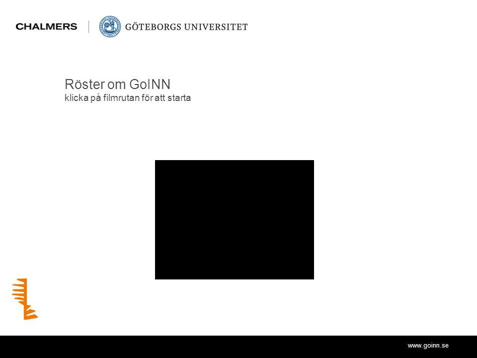 www.goinn.se Röster om GoINN klicka på filmrutan för att starta