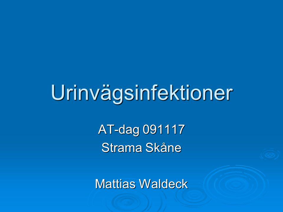 Urinvägsinfektioner AT-dag 091117 Strama Skåne Mattias Waldeck