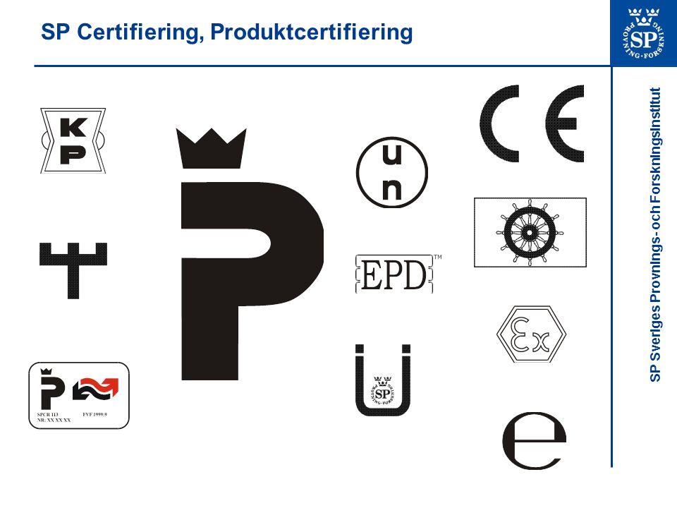 SP Sveriges Provnings- och Forskningsinstitut SP Certifiering, Medicintekniska produkter Tjänster SP har behörighet som anmält organ för det medicintekniska direktivet inom följande produktområden.