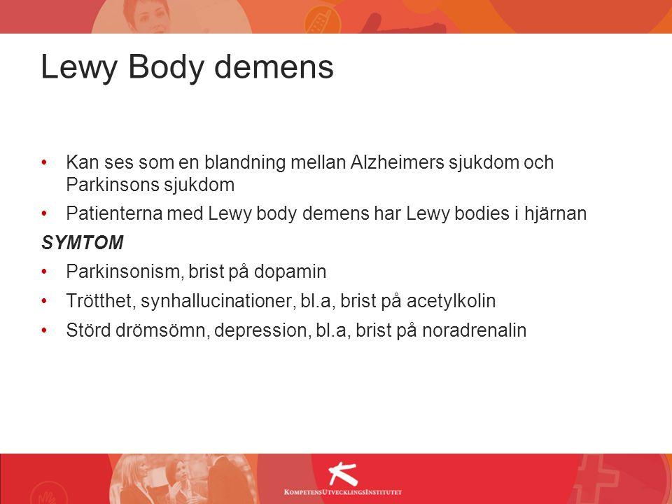 Lewy Body demens Kan ses som en blandning mellan Alzheimers sjukdom och Parkinsons sjukdom Patienterna med Lewy body demens har Lewy bodies i hjärnan