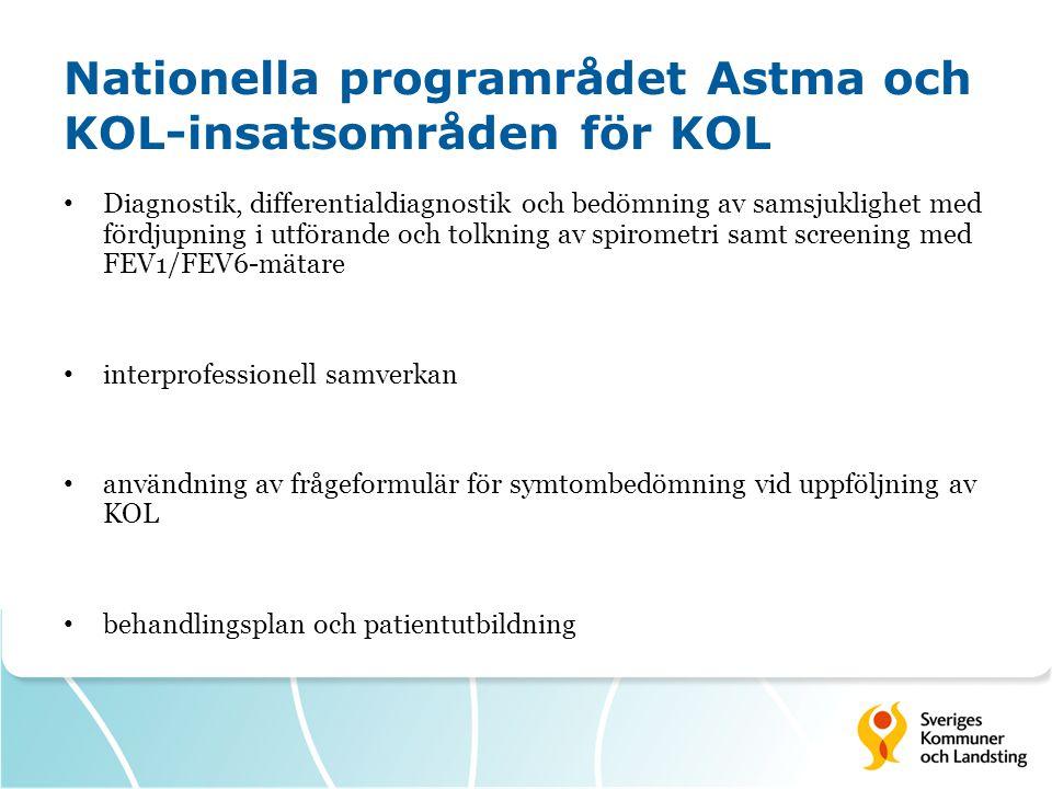 Nationella programrådet Astma och KOL-insatsområden för KOL Diagnostik, differentialdiagnostik och bedömning av samsjuklighet med fördjupning i utföra