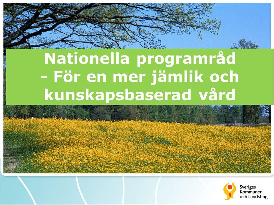 Nationella programråd - För en mer jämlik och kunskapsbaserad vård
